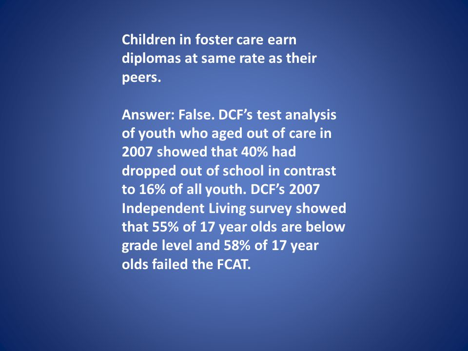 Children in foster care earn diplomas at same rate as their peers.