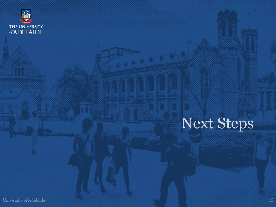 Next Steps University of Adelaide18