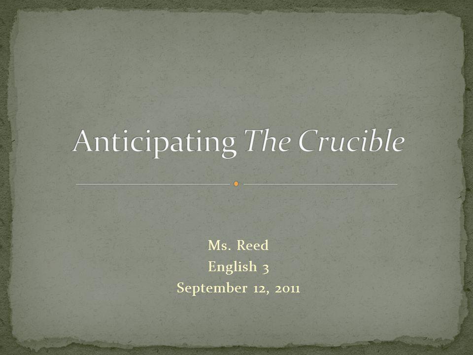 Ms. Reed English 3 September 12, 2011