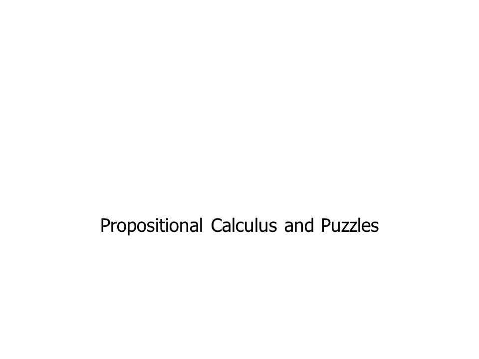 Propositional Calculus and Puzzles