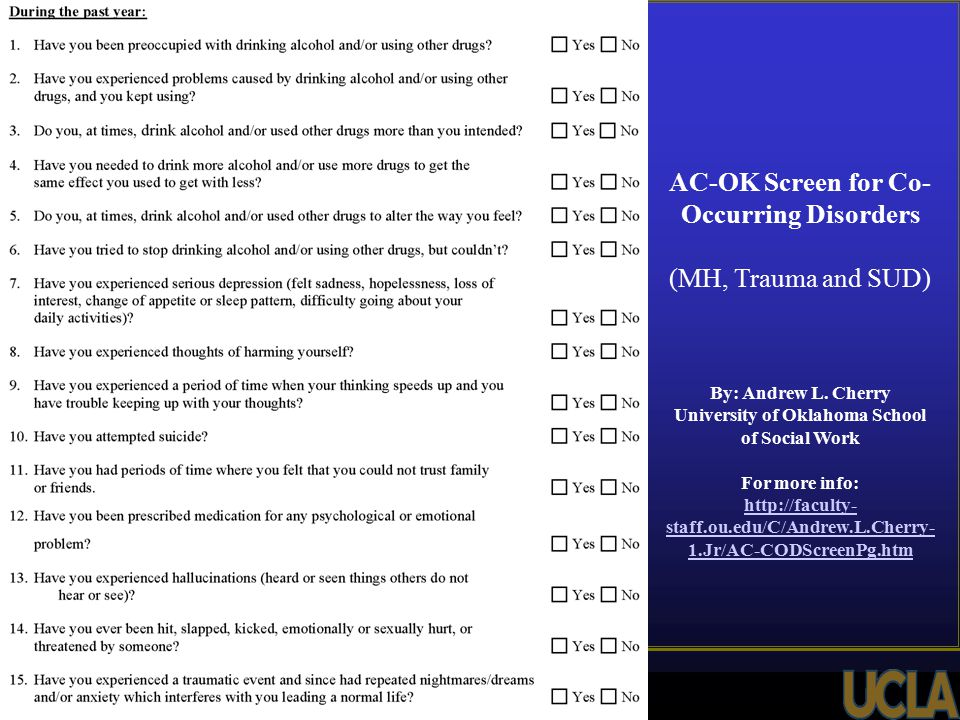 AC-OK Screen for Co- Occurring Disorders (MH, Trauma and SUD) By: Andrew L.