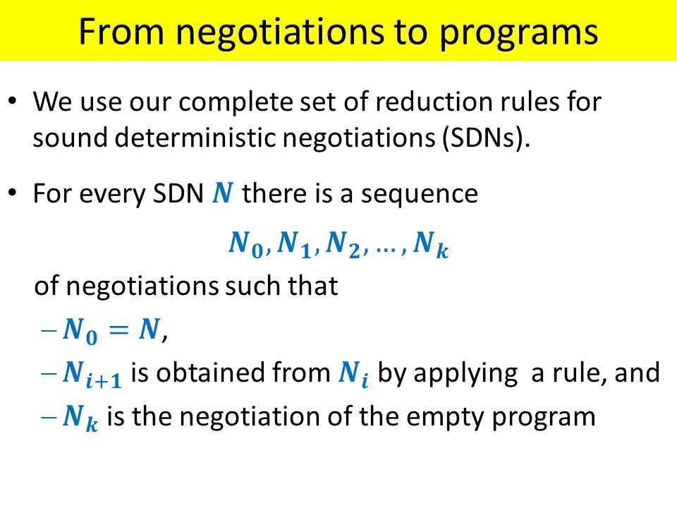 From negotiations to programs