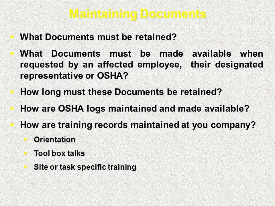 61 Maintaining Documents  What Documents must be retained?  What Documents must be made available when requested by an affected employee, their desi