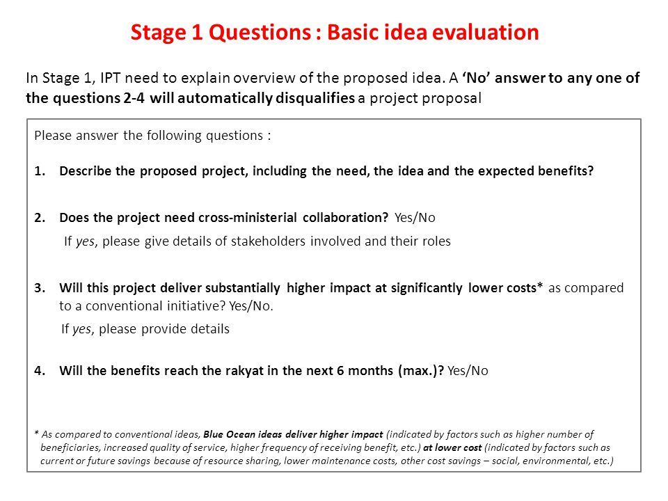 Stage 2 Questions : Rigorous idea evaluation - High impact What is High Impact.