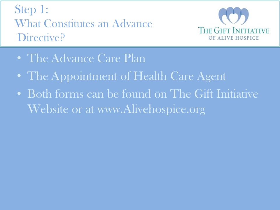 Step 1: What Constitutes an Advance Directive.