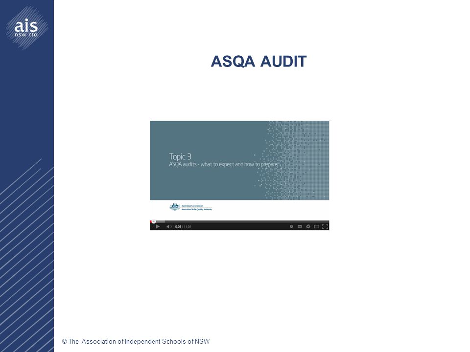 © The Association of Independent Schools of NSW ASQA AUDIT