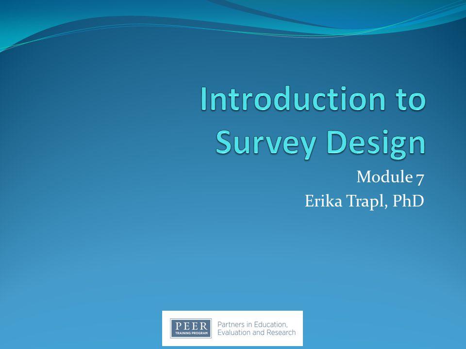 Module 7 Erika Trapl, PhD