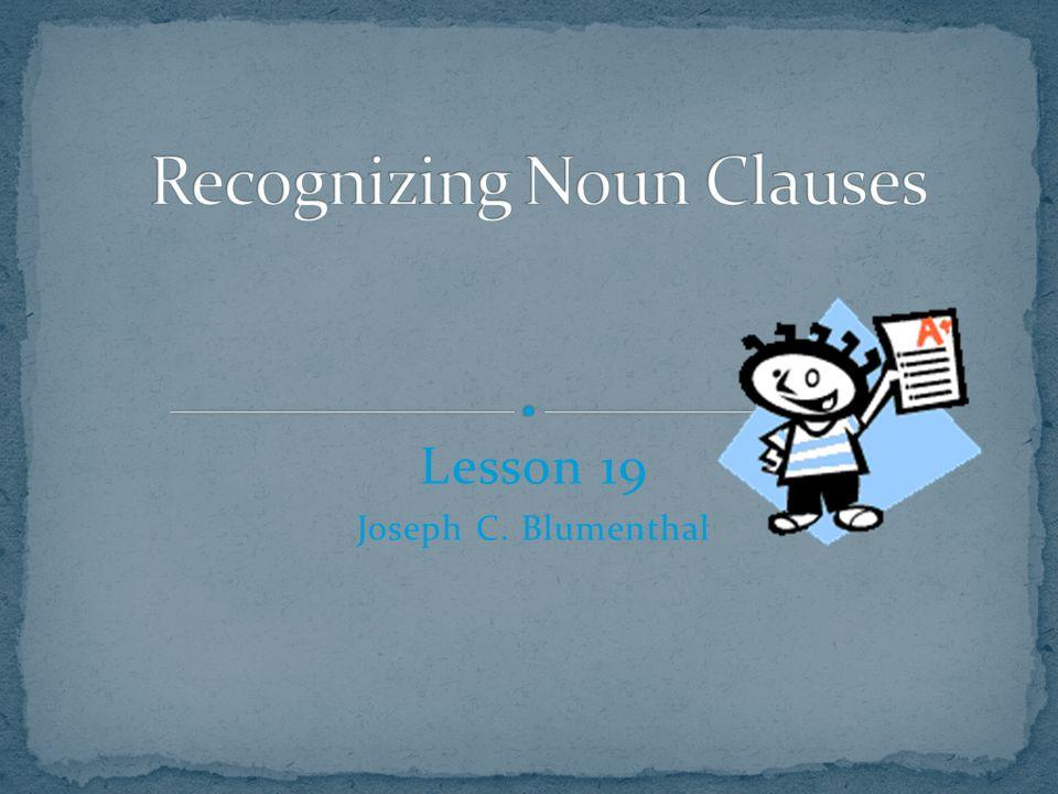 Lesson 19 Joseph C. Blumenthal