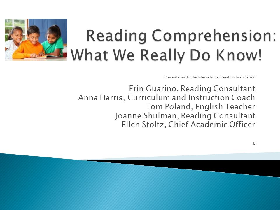Presentation to the International Reading Association Erin Guarino, Reading Consultant Anna Harris, Curriculum and Instruction Coach Tom Poland, English Teacher Joanne Shulman, Reading Consultant Ellen Stoltz, Chief Academic Officer E