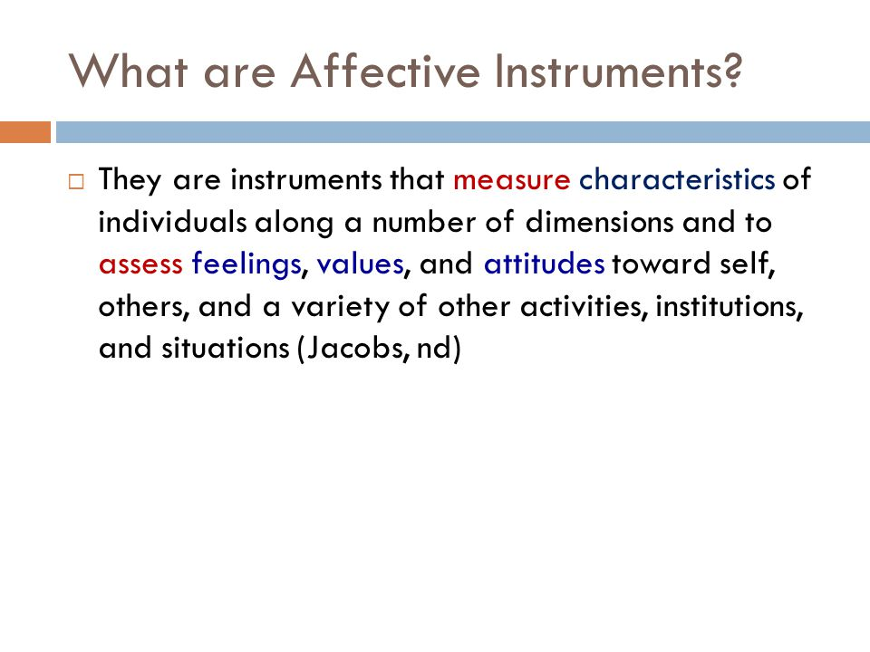 What are Affective Instruments.