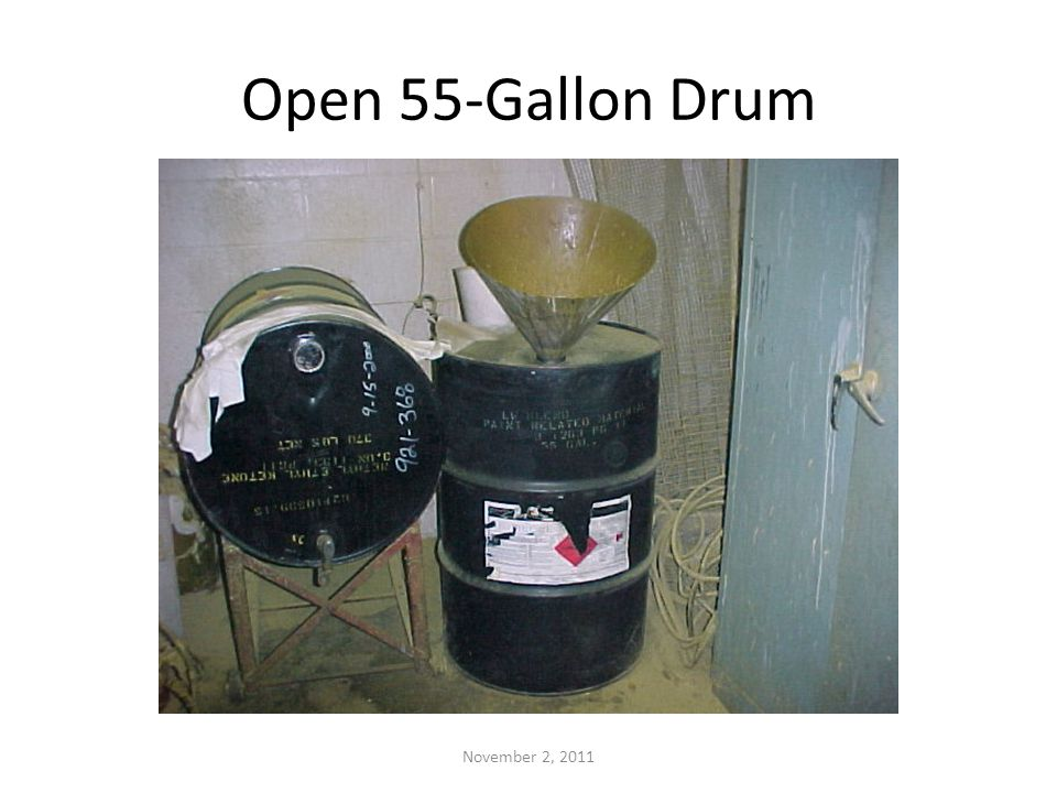 Open 55-Gallon Drum November 2, 2011