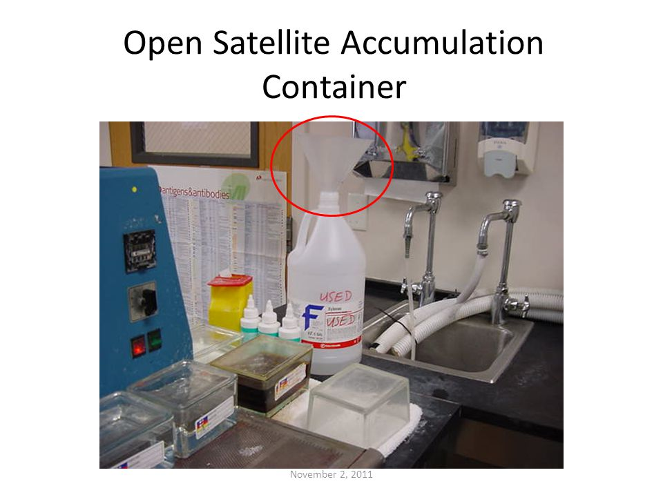 Open Satellite Accumulation Container November 2, 2011
