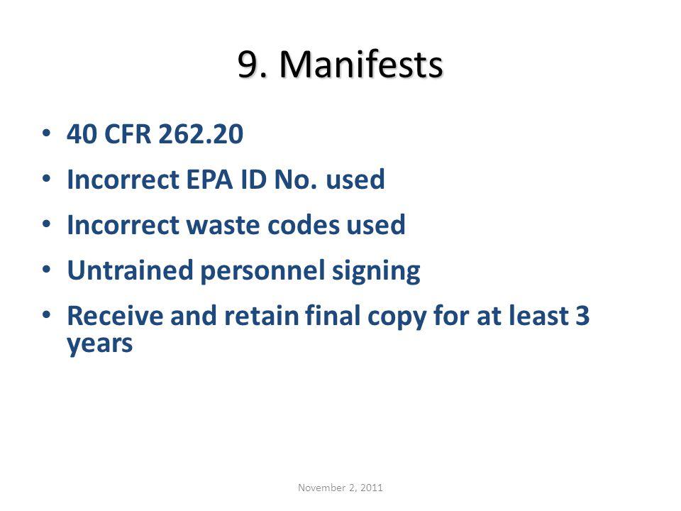 9.Manifests 40 CFR 262.20 Incorrect EPA ID No.