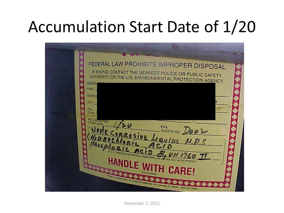 Accumulation Start Date of 1/20 November 2, 2011