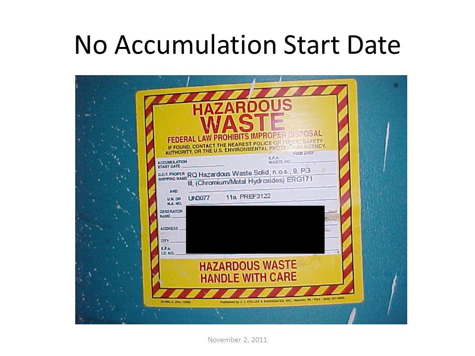 No Accumulation Start Date November 2, 2011