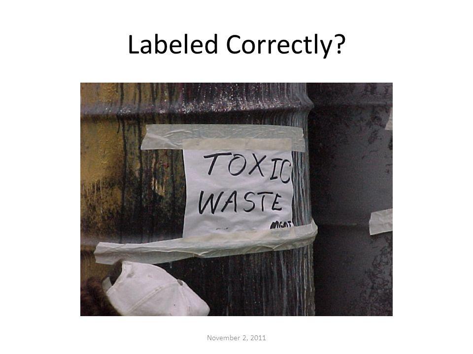 Labeled Correctly? November 2, 2011