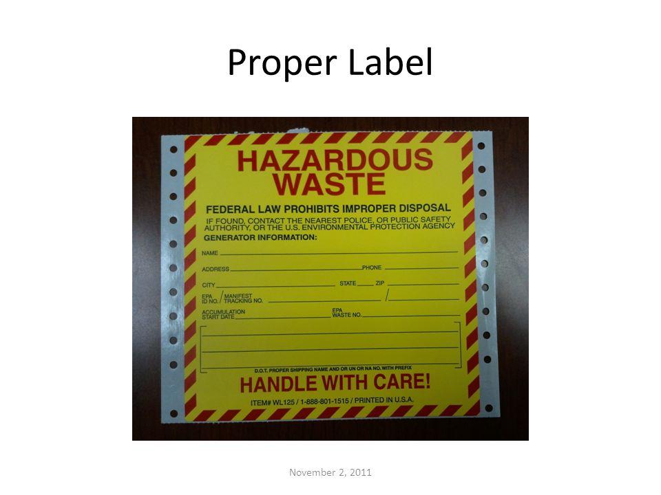 Proper Label November 2, 2011