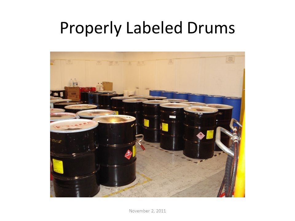 Properly Labeled Drums November 2, 2011