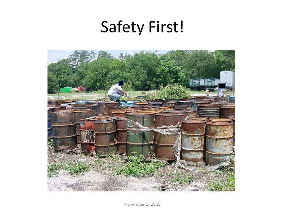 Safety First! November 2, 2011