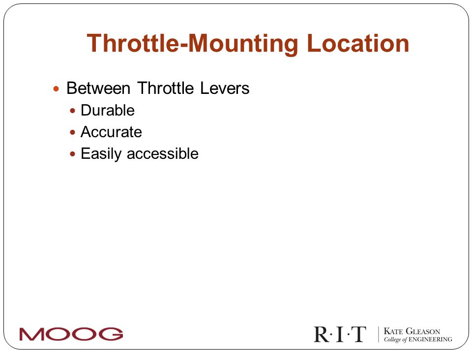 Throttle-Mounting Location Between Throttle Levers Durable Accurate Easily accessible