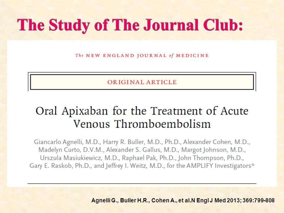 Agnelli G., Buller H.R., Cohen A., et al.N Engl J Med 2013; 369:799-808