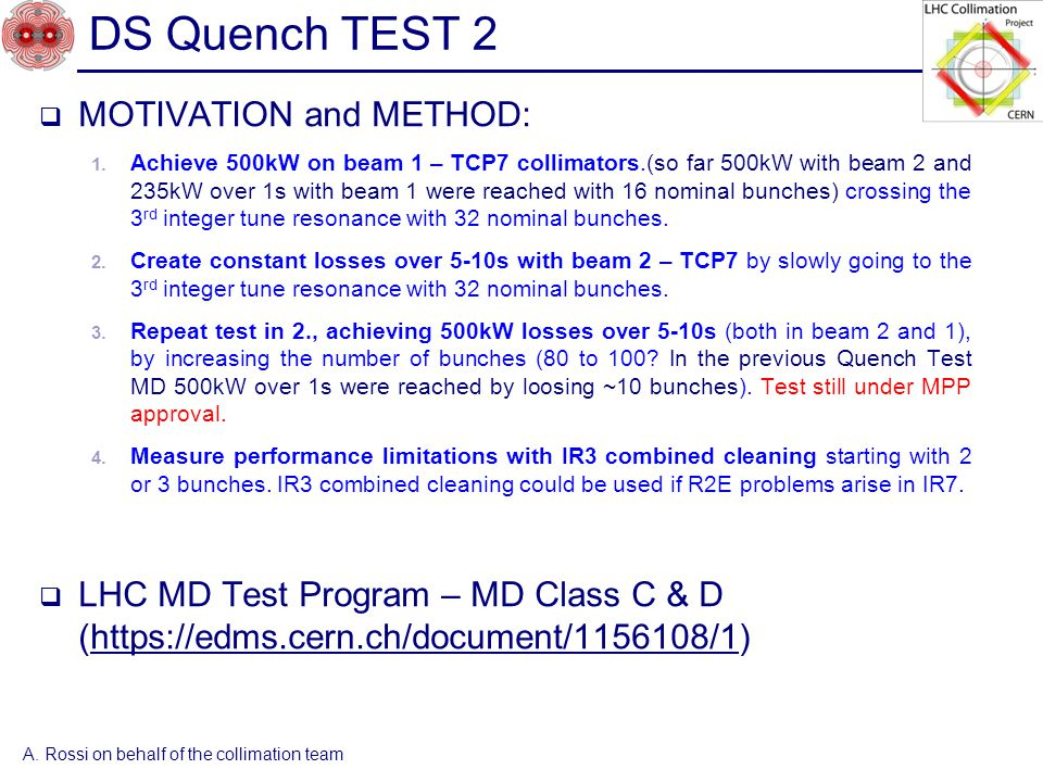 DS Quench TEST 2  MOTIVATION and METHOD: 1.