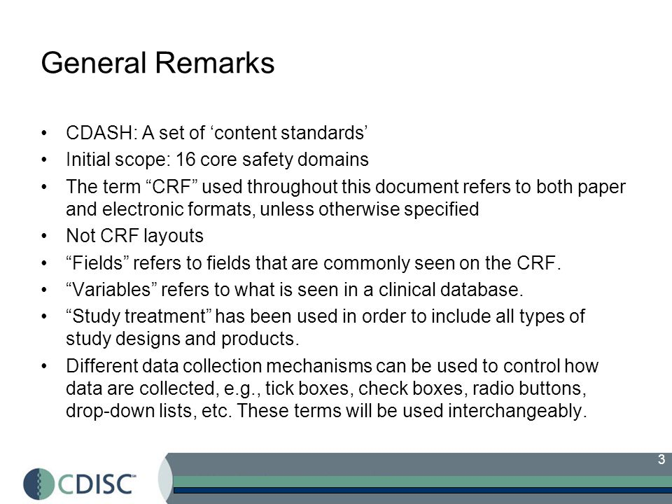4 Contents Sections 1 to 4 Section 1: Orientation –purpose and goals of the CDASH project as well as –organization of CDASH Standard Version 1.0.