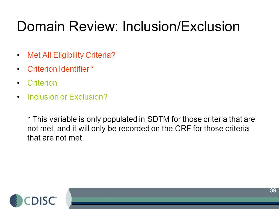39 Domain Review: Inclusion/Exclusion Met All Eligibility Criteria.