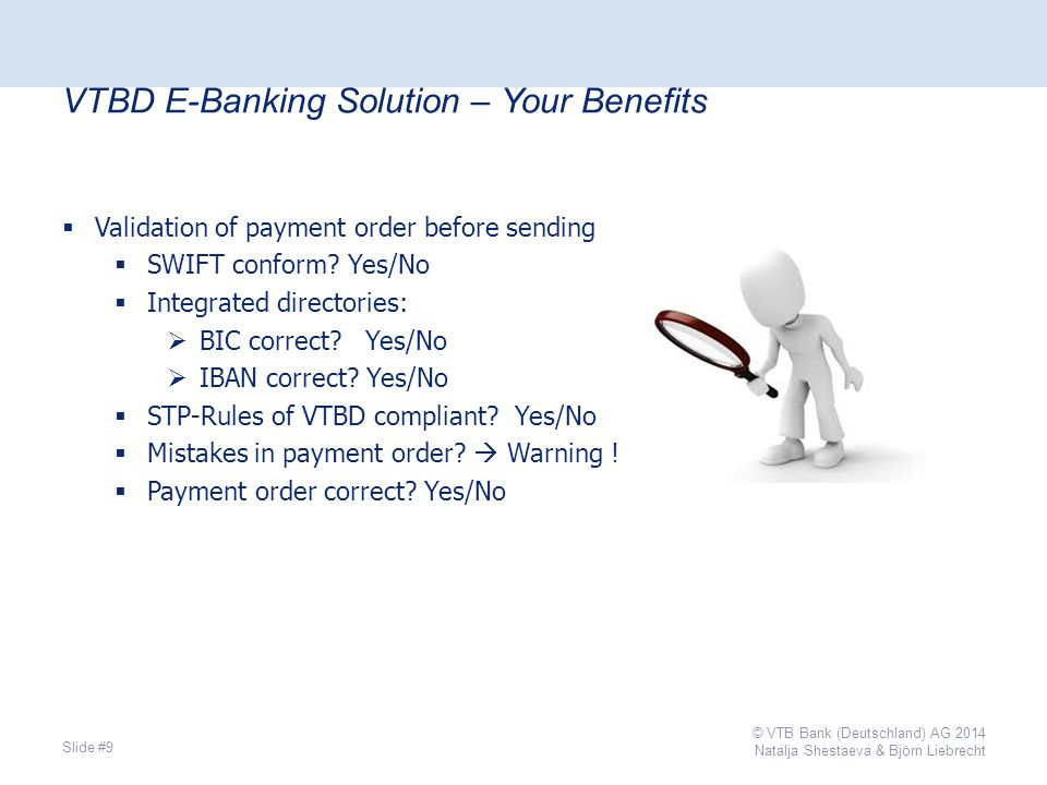  Validation of payment order before sending  SWIFT conform.