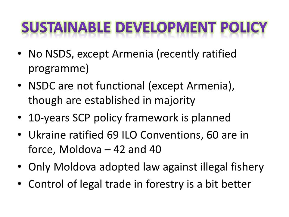 No NSDS, except Armenia (recently ratified programme) NSDC are not functional (except Armenia), though are established in majority 10-years SCP policy