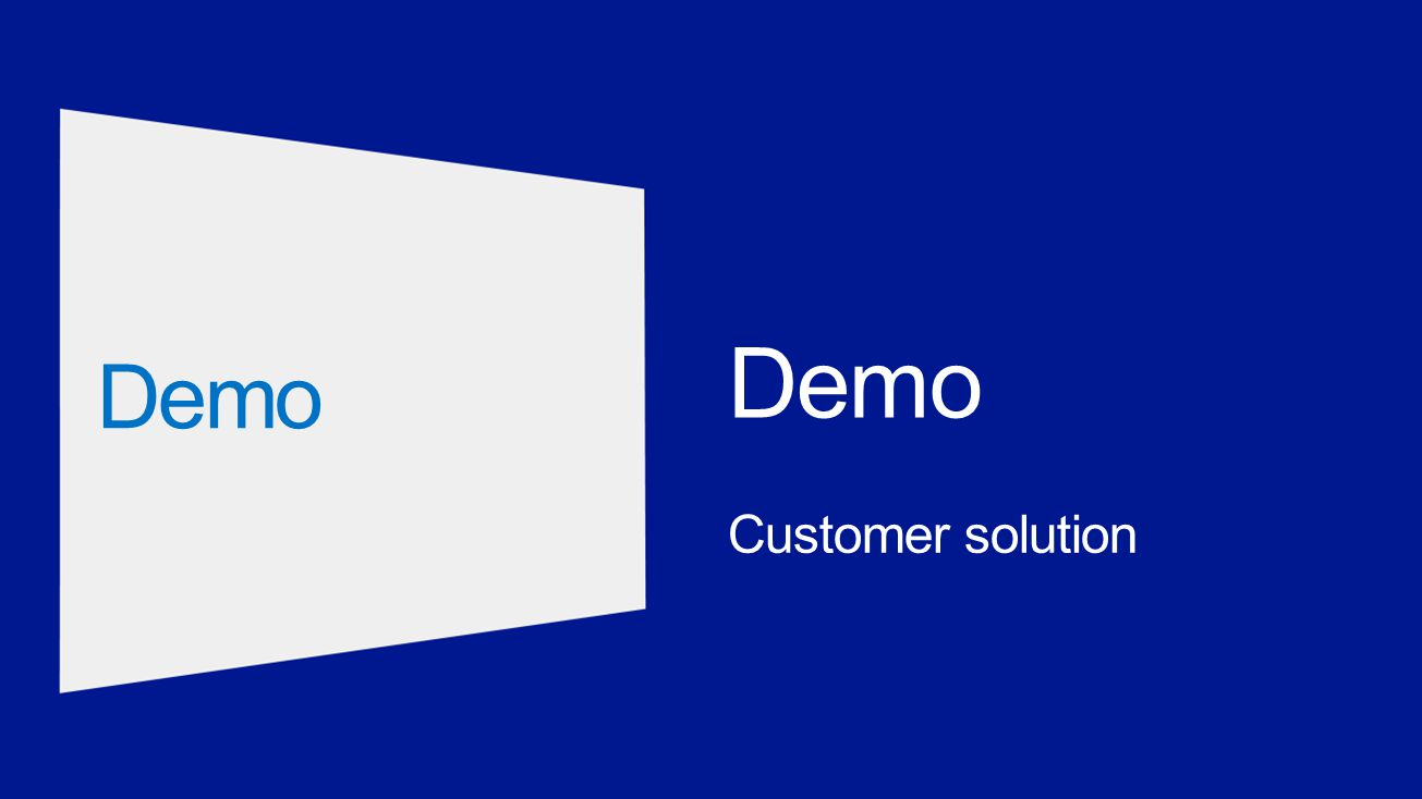 Customer solution Demo