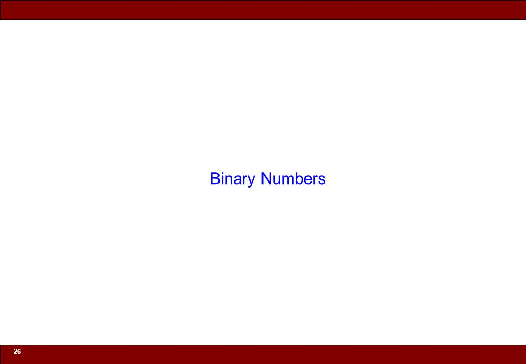 © 2010 Noah Mendelsohn 26 Binary Numbers