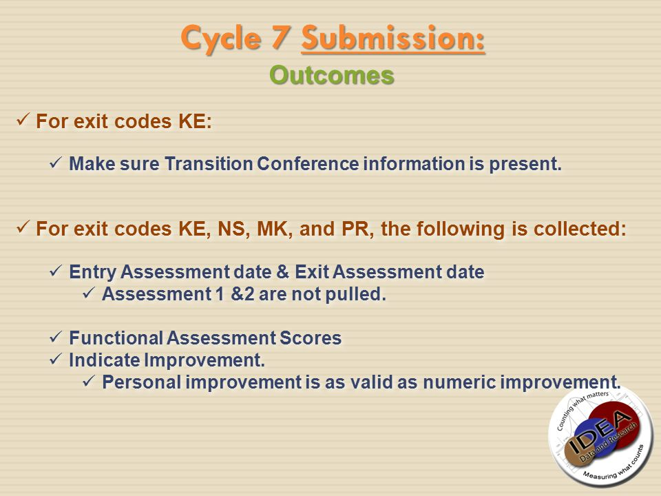 For exit codes KE: For exit codes KE: Make sure Transition Conference information is present.