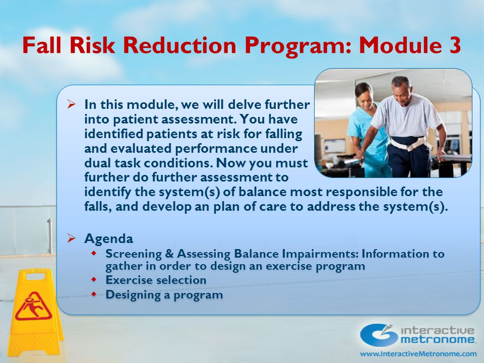 Agenda  Screening & Assessing Balance Impairments: Information to gather in order to design an exercise program  Exercise selection  Designing a program  Screening & Assessing Balance Impairments: Information to gather in order to design an exercise program  Exercise selection  Designing a program