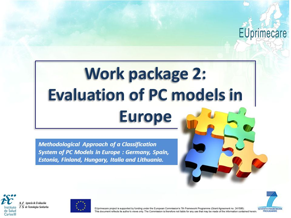 Work package 2: Evaluation of PC models in Europe Work package 2: Evaluation of PC models in Europe Methodological Approach of a Classification System