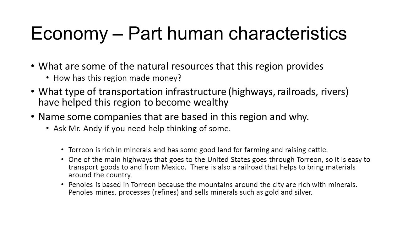 Economy – Part human characteristics What are some of the natural resources that this region provides How has this region made money.