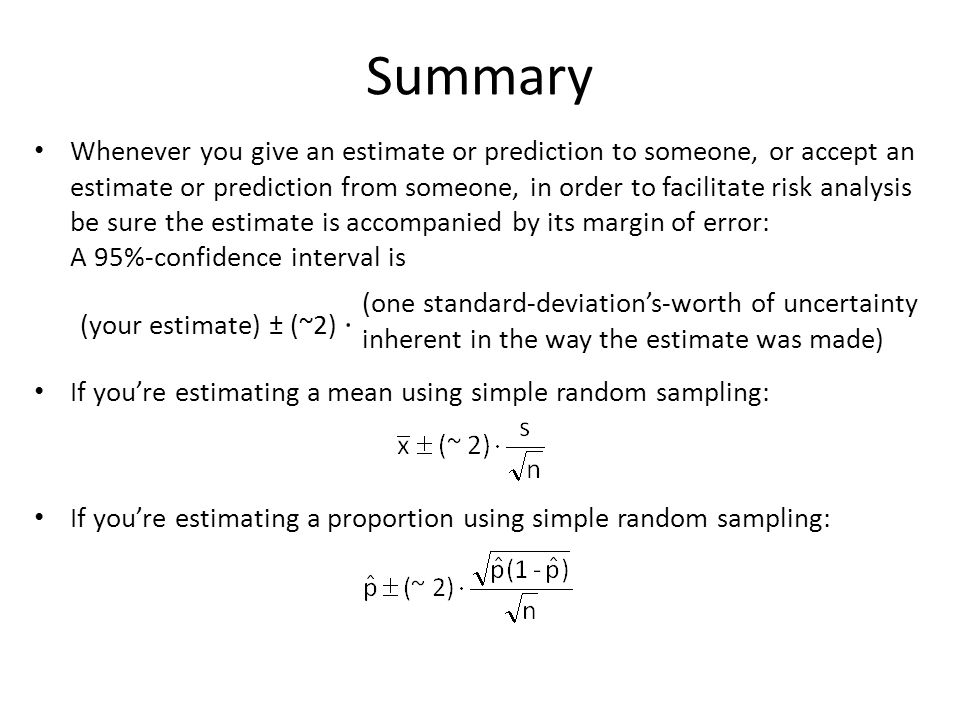 Summary Whenever you give an estimate or prediction to someone, or accept an estimate or prediction from someone, in order to facilitate risk analysis