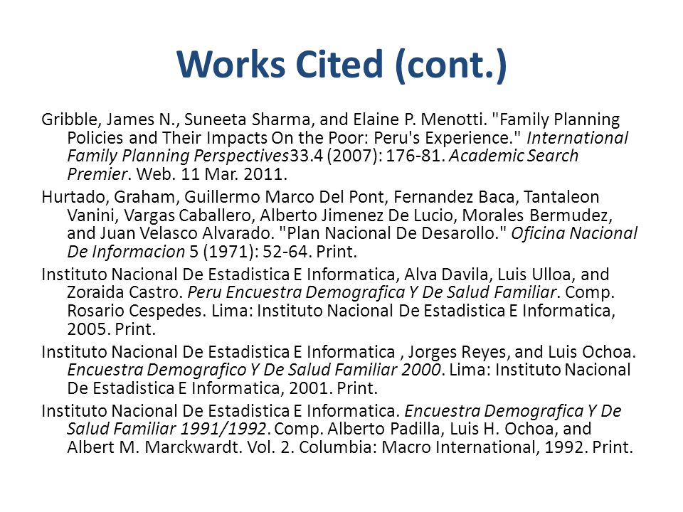 Works Cited (cont.) Gribble, James N., Suneeta Sharma, and Elaine P.