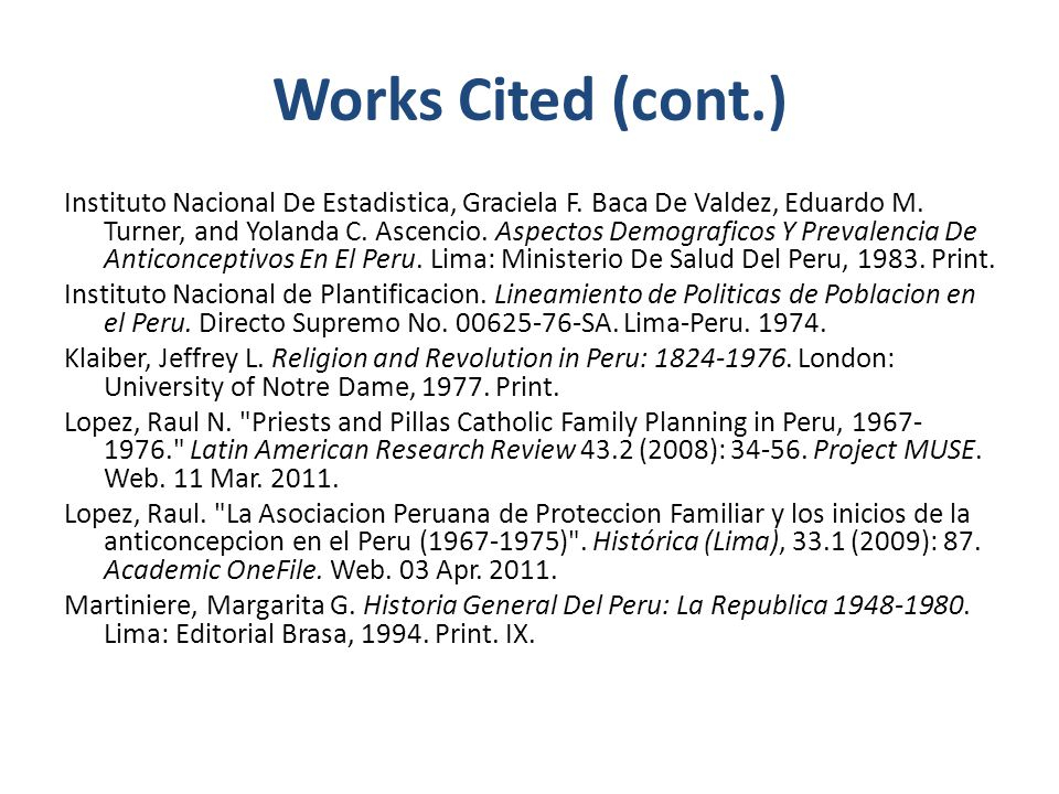 Works Cited (cont.) Instituto Nacional De Estadistica, Graciela F.