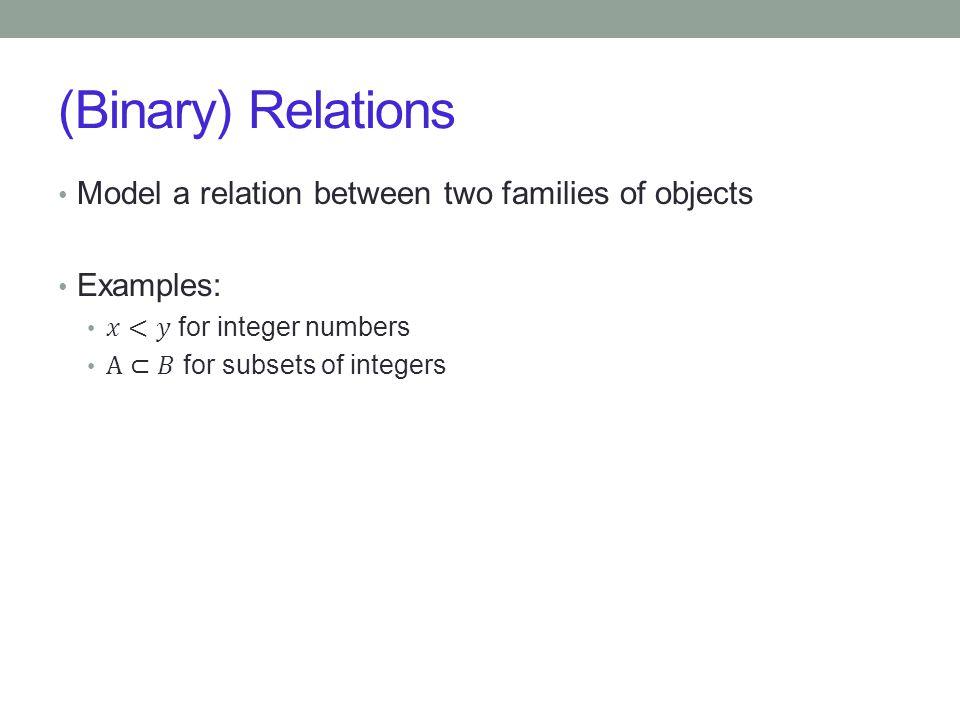 (Binary) Relations