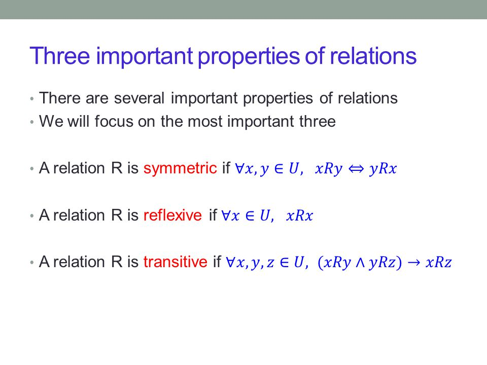 Three important properties of relations