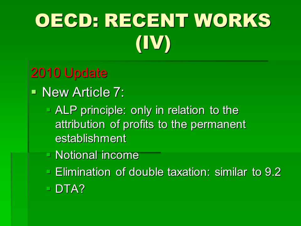 OECD: RECENT WORKS (V) 2010 Update  CIV  Persons, residents, beneficial owner  Entitlement to Treaty benefits  Different ways:  Directly  Equivalent beneficiaries  In the name of  Pilot/Trace