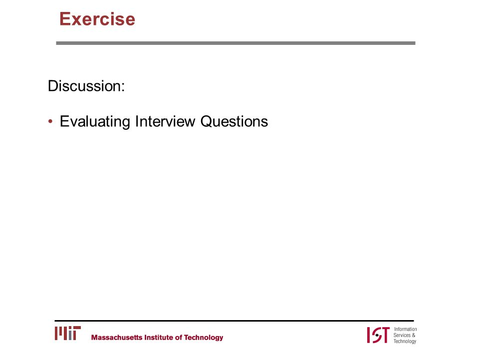 Exercise Discussion: Evaluating Interview Questions