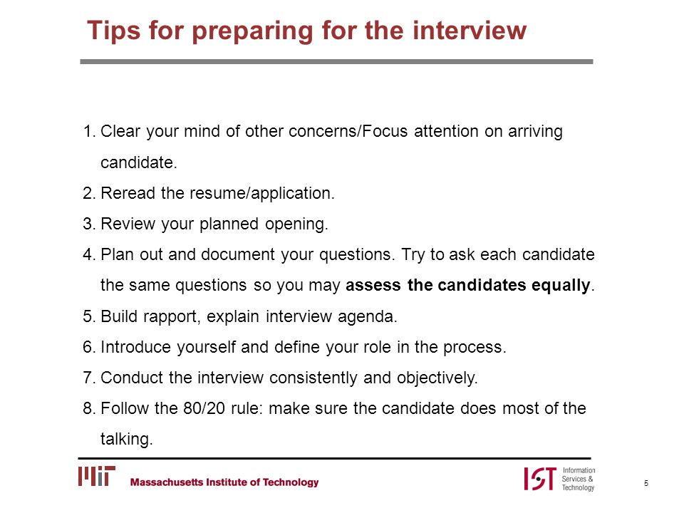 Post Interview 16 Debrief after the Interview Regroup as a team Assess the applicant(s) and decide next steps refer to Assessment (handout) Inform the candidate and IST-HR of your decision Validate the Applicant Establish a realistic timeframe Reaffirm the candidate's interest