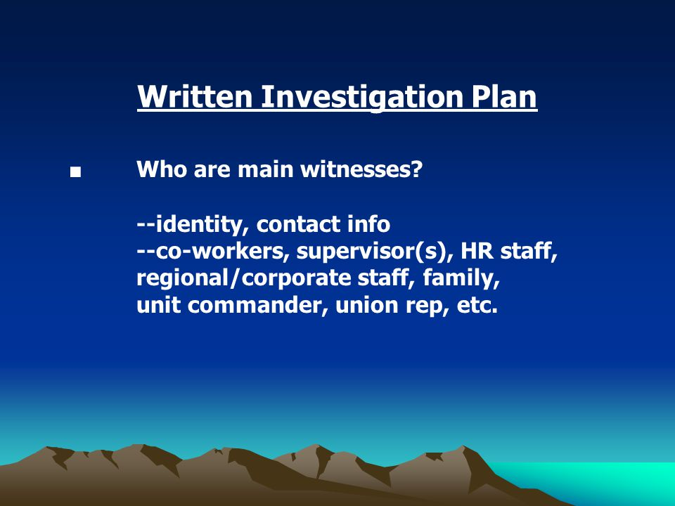 ■ Who are main witnesses.