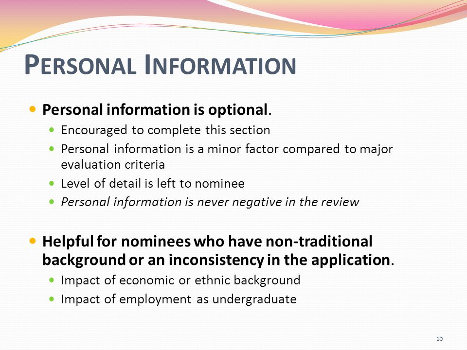 P ERSONAL I NFORMATION Personal information is optional.