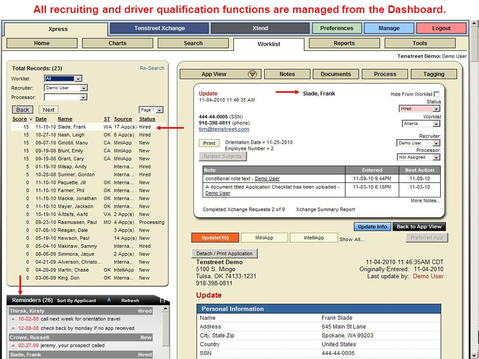 21 All recruiting and driver qualification functions are managed from the Dashboard.