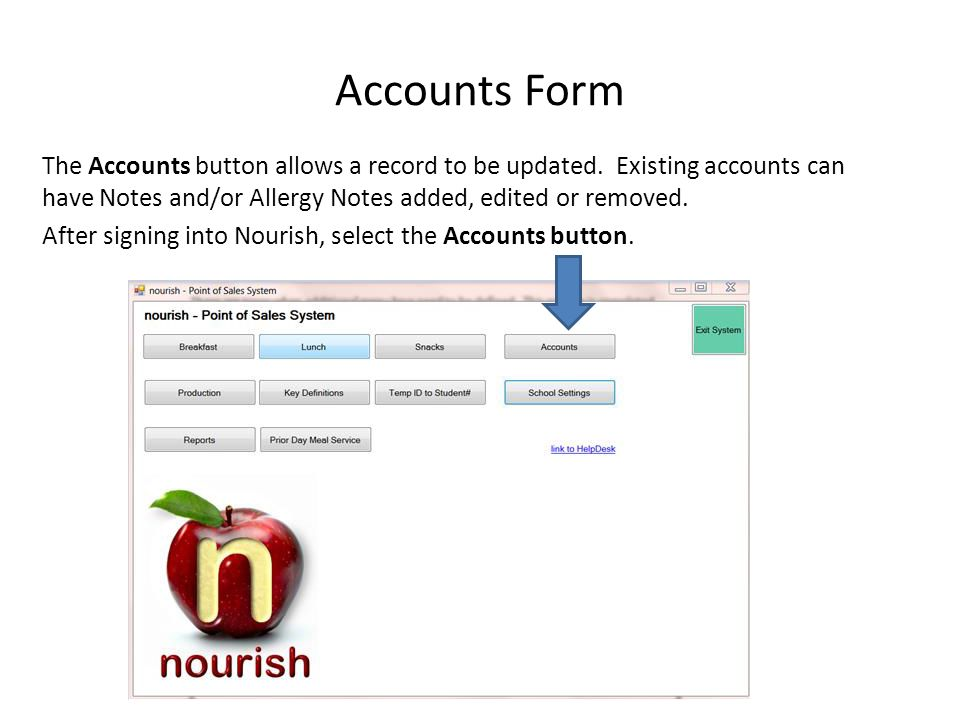 Accounts Form The Accounts button allows a record to be updated.