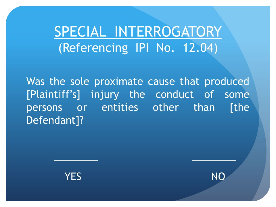 SPECIAL INTERROGATORY (Referencing IPI No.