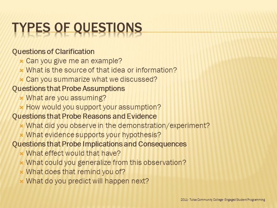 Questions of Clarification  Can you give me an example.